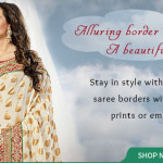 Your Saree Border Speaks Volumes