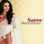 Expert Tips To Maintain Your Saree
