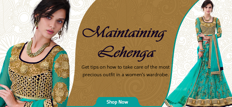 Amazing Tips To Maintain Your Lehengas