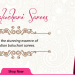 Baluchari Sarees – Inspired By Jamdani Weaving