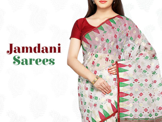 Jamdani Sarees - The Most Versatile Drape for Casual & Formal Times