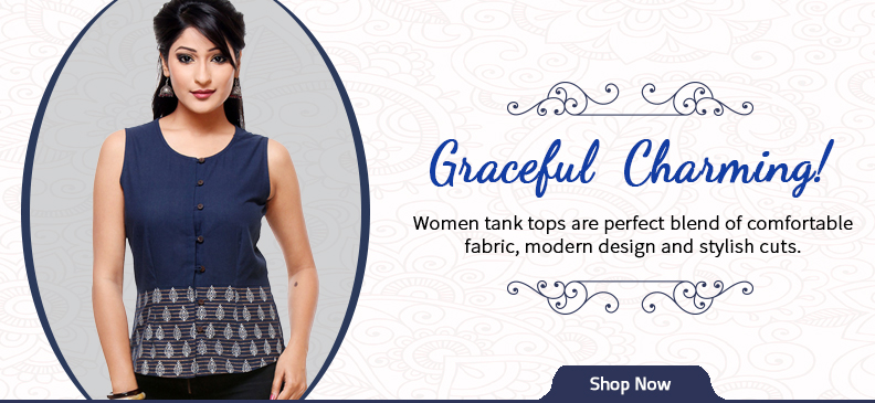 Cool and Comfortable Tank Tops