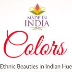 Made In India: Sarees in Very India Hues:2016